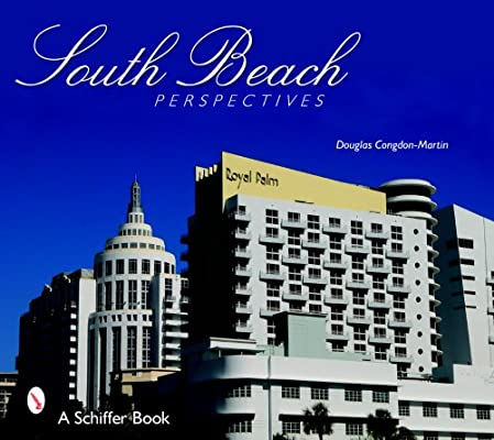 South Beach Perspectives: Douglas Congdon-Martin: 9780764327964 ...