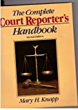 img - for The Complete Court Reporter's Handbook (Prentice Hall Series in Computer Shorthand) book / textbook / text book