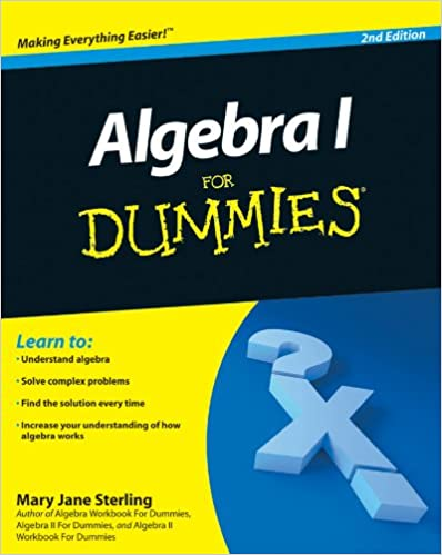 Algebra I For Dummies 2, Mary Jane Sterling - Amazon.com