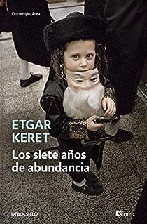 Los siete años de abundancia par Keret