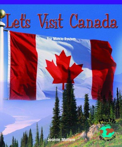 Download Let's Visit Canada: The Metric System (Powermath) pdf