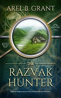 The Razvak Hunter: Razvak Series 1 by [Grant, Arel B.]