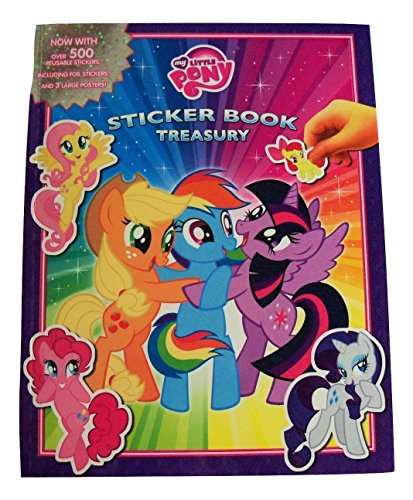 "My Little Pony Friendship is Magic Sticker Book Treasury ~ Pony Adventures (6 Books in 1, 3 Large Posters, Over 500 Reusable Stickers; 2016; 9.5"" x 12.25"")"