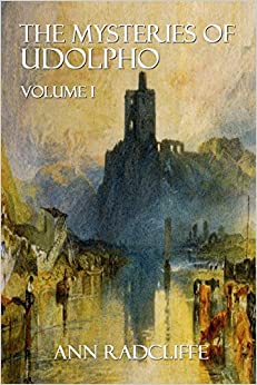 Book The Mysteries of Udolpho: Volume I: 1