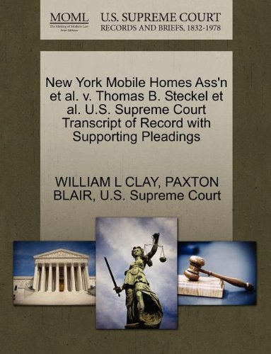 New York Mobile Homes Ass'n et al. v. Thomas B. Steckel et al. U.S. Supreme Court Transcript of Record with Supporting Pleadings