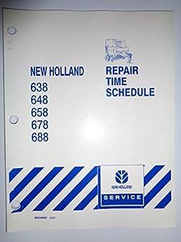 new holland 638 648 658 678 688 baler repair time schedule flat rh amazon com 648 Baler Specs 648 New Holland Net Wrap
