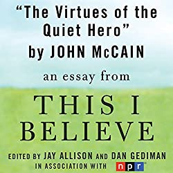 The Virtues of the Quiet Hero
