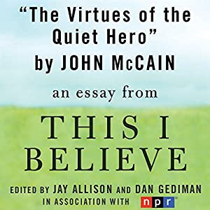 The Virtues of the Quiet Hero Audiobook