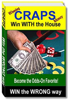 Winning money at craps