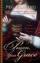 Poison, Your Grace (Simon & Elizabeth Mystery)