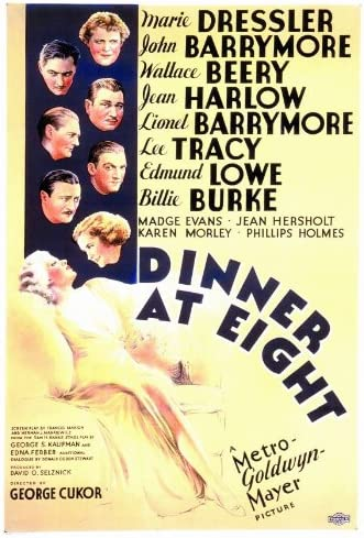 Amazon.com: Dinner at Eight Movie Poster (27 x 40 Inches - 69cm x 102cm) ( 1933) -(John Barrymore)(Lionel Barrymore)(Wallace Beery)(Madge Evans)(Jean  Harlow)(Billie Burke): Prints: Posters & Prints
