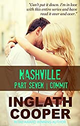 Nashville - Part Seven - Commit ( A New Adult Contemporary Romance)