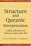 Structure and Qur'anic Interpretation (Islamic Encounter Series)