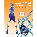 The Ultimate Fashion Study Guide  The Design Process--Book and CD-ROM