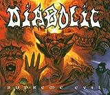 Supreme Evil by Diabolic (2006-03-28?