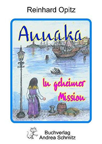 Annaka in geheimer Mission