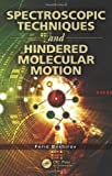 Spectroscopic Techniques and Hindered Molecular Motion, Ferid Bashirov, 1439870837