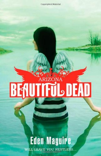 Beautiful Dead: Arizona (The Beautiful Dead) ePub fb2 ebook