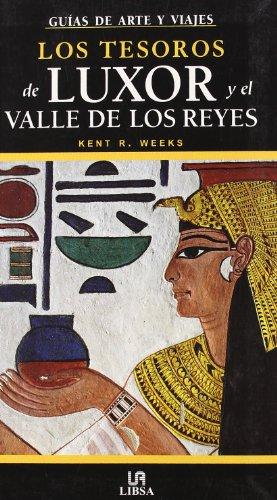 Descargar Libro Los Tesoros De Luxor Y El Valle De Los Reyes Kent R. Weeks