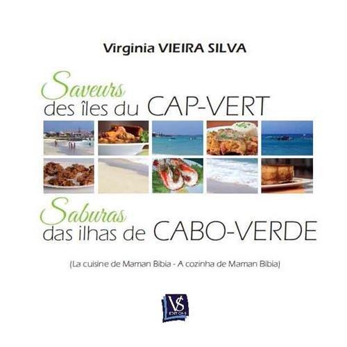 Saveurs Des Iles Du Cap Vert La Cuisine De Maman Bibia Saburas