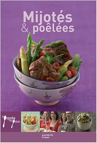 Lire en ligne Mijotés & poêlées pdf epub