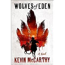 The Wolves of Eden: A Novel