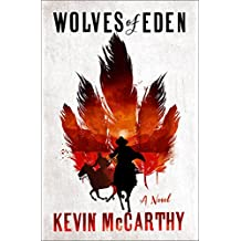 Wolves of Eden: A Novel