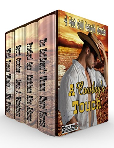 (A Cowboy's Touch: Boxed Set:  Four Novels of Love in the Old West)