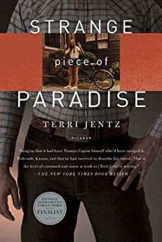 Strange Piece of Paradise: A Return to the American West To Investigate My Attempted Murder - and Solve the Riddle of Myself by [Jentz, Terri]