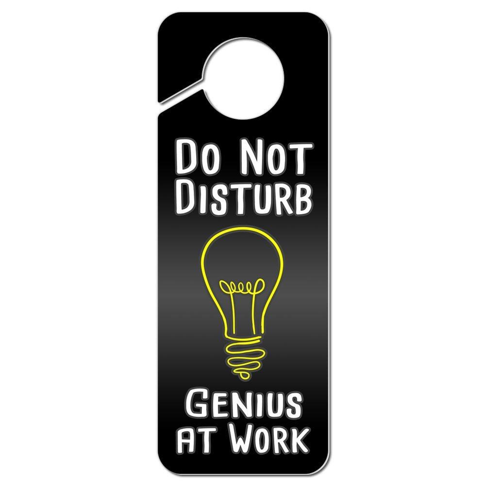 Do Not Disturb Genius at Work Plastic Door Knob Hanger Sign Graphics and More
