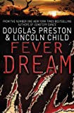 Front cover for the book Fever Dream by Douglas Preston