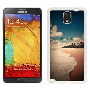 NEW Unique Custom Designed Samsung Galaxy Note 3 N900A N900V N900P N900T Phone Case With Take Me Away Exotic Beach Shore_White Phone Case