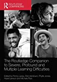 img - for The Routledge Companion to Severe, Profound and Multiple Learning Difficulties (Routledge Companions) book / textbook / text book