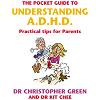 The Pocket Guide To Understanding A.D.H.D.: Practical Tips for Parents (English Edition)