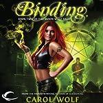 Binding: Book Two of the Moon Wolf Saga   Carol Wolf