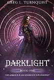 Darklight: A Coming of Age Fantasy (Darklight Series Book 1)