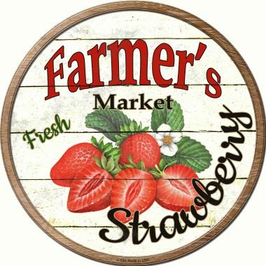 Smart Blonde Farmers Market Strawberry Novelty Metal Circular Sign C-626 from Smart Blonde