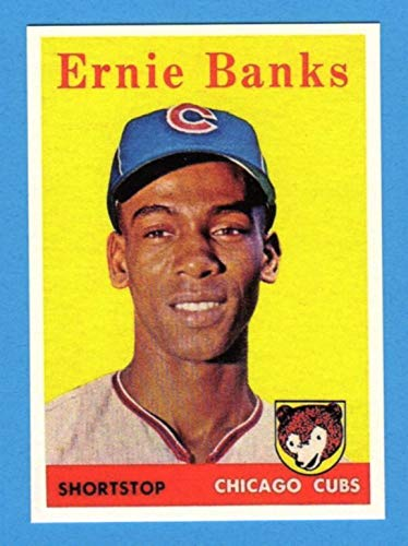 Ernie Banks 1958 Topps Baseball Reprint Card (Chicago Cubs)
