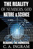 The Reality of Numbers, God, Nature and Science: Reading the Numbers