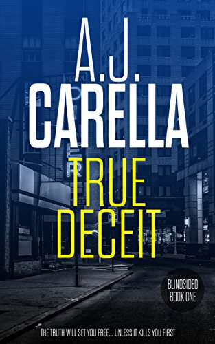True Deceit (Blindsided Book 1) (Free Computer Kindle)