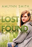 Lost and Found, Amlynn Smith, 1477119744