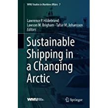 Sustainable Shipping in a Changing Arctic
