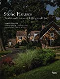 img - for Stone Houses: Traditional Homes of R. Brognard Okie book / textbook / text book