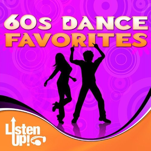 Oldies First Dance Songs: Listen Up: 60s Dance Favorites By The Comptones On Amazon