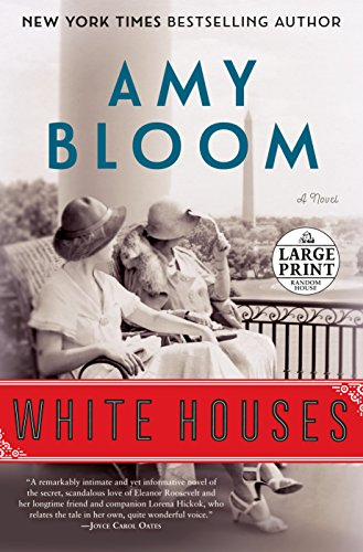 White Houses: A Novel (Random House Large Print)