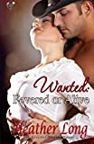 Wanted: Fevered or Alive (Fevered Hearts) (Volume 6)