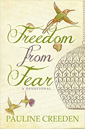 Freedom from Fear: A Devotional Bible Study