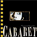 Cabaret: The Illustrated Book and Lyrics by Joe Masteroff front cover