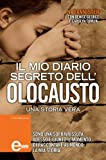 img - for Il mio diario segreto dell'Olocausto (eNewton Saggistica) (Italian Edition) book / textbook / text book