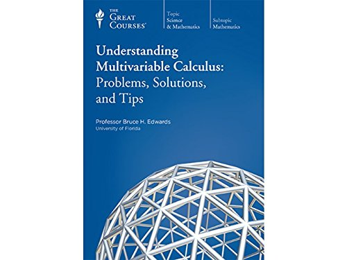 the-great-courses-understanding-multivariable-calculus-problems-solutions
